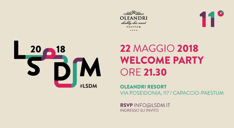 Welcome Party Lsdm 2018 22 Maggio Oleandri Resort I Protagonisti